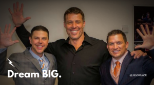 jason-guck-dream-big-tony-robbins-jeb-tyler